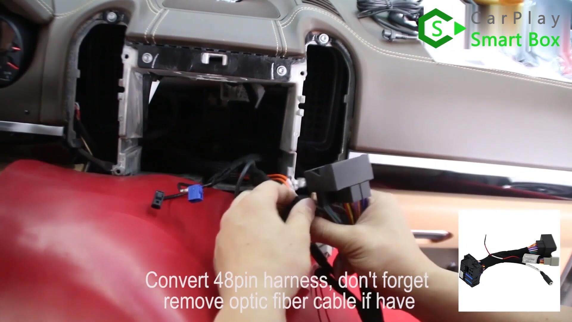8. convert 48PIN harness, don't forget remove optic fiber cable if have -  Step by Step Retrofit Porsche Cayenne PCM3.1 WIFI Wireless Apple CarPlay - CarPlay Smart Box