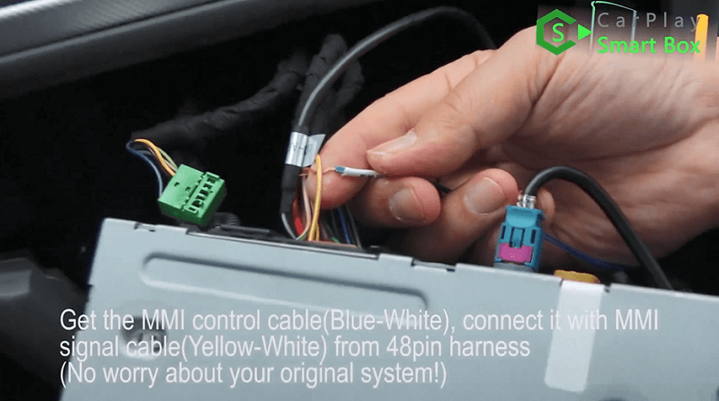 9.Get the MMI control cable (blue-white), connect it with MMI signal cable (yellow-white) from 48pin harness.(Don't worry about your original system.)