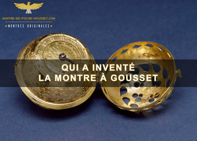Invention de la montre à gousset