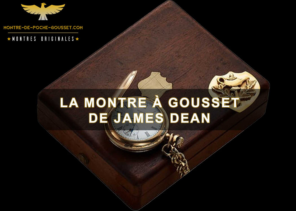 La montre à gousset de James Dean