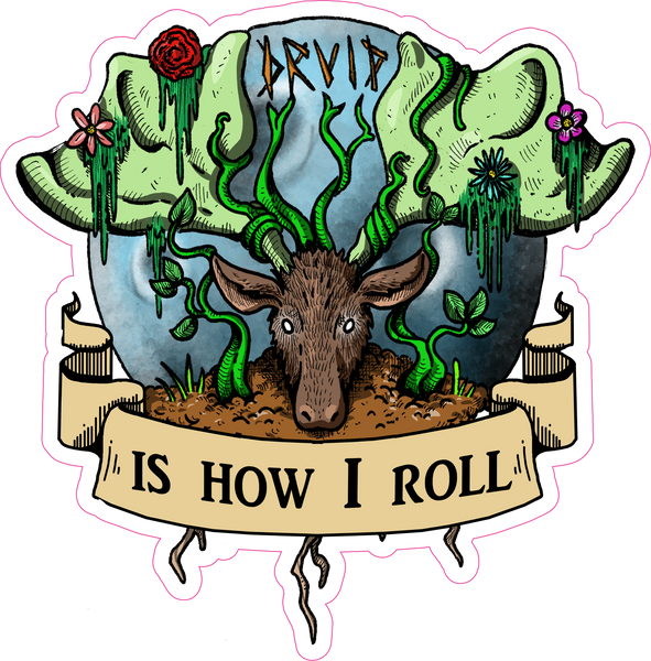"Druid Is How I Roll RPG 6"" Class Vinyl Sticker"