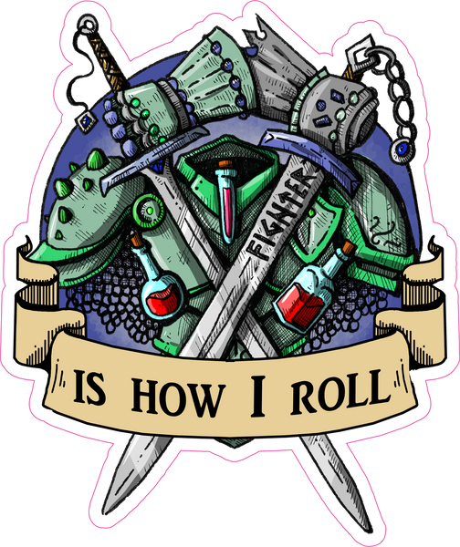 "Fighter Is How I Roll RPG 6"" Class Vinyl Sticker"