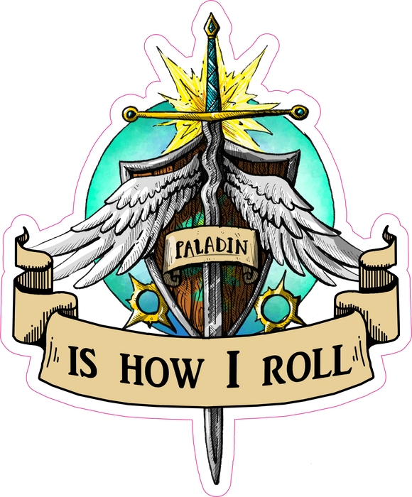Paladin Is How I Roll RPG 6