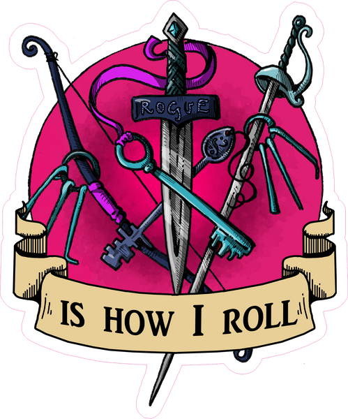 "Rogue Is How I Roll RPG 6"" Class Vinyl Sticker"