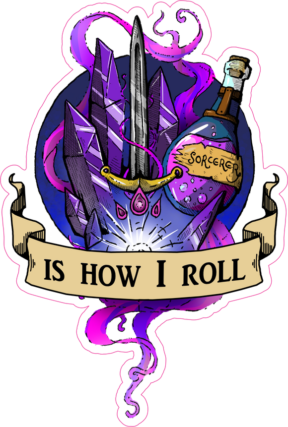 Sorcerer Is How I Roll RPG 6