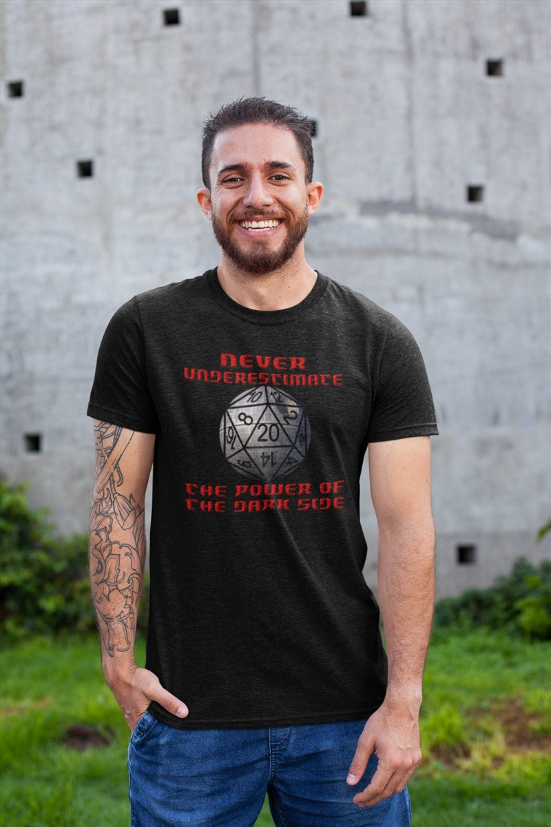 Never Under Estimate The Power Of The Dark Side Natural 20 RPG Cotton T-Shirt