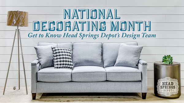 National Decorating Month - Get to Know Head Springs Depot's Design Team