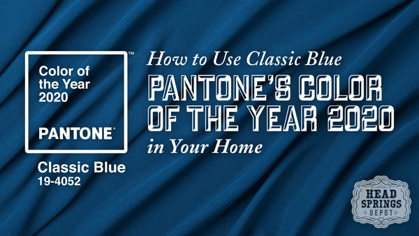 How to Use Classic Blue, Pantone's Color of the Year 2020, in Your Home