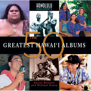 The 50 Greatest Hawai'i Albums