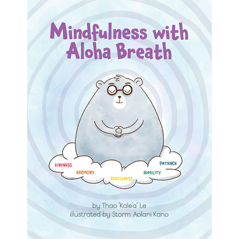 Mindfulness with Aloha Breath