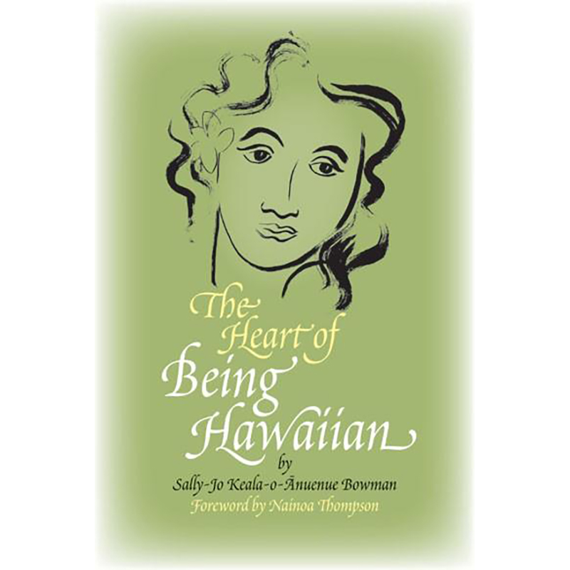 The Heart of Being Hawaiian