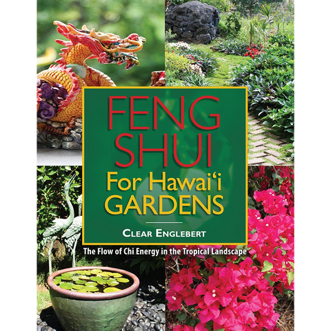 Feng Shui for Hawai'i Gardens
