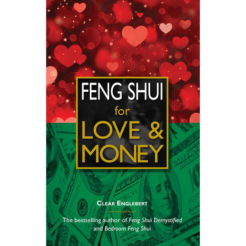 Feng Shui for Love & Money