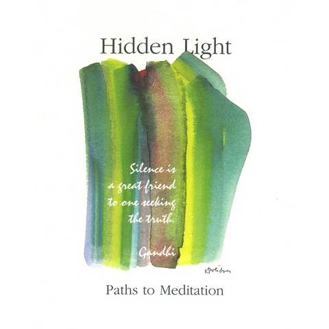 Hidden Light: Paths to Meditation