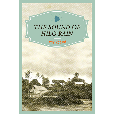 The Sound of Hilo Rain