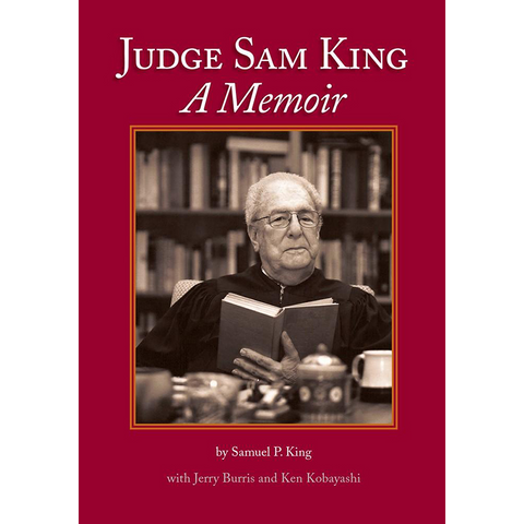 Judge Sam King: A Memoir