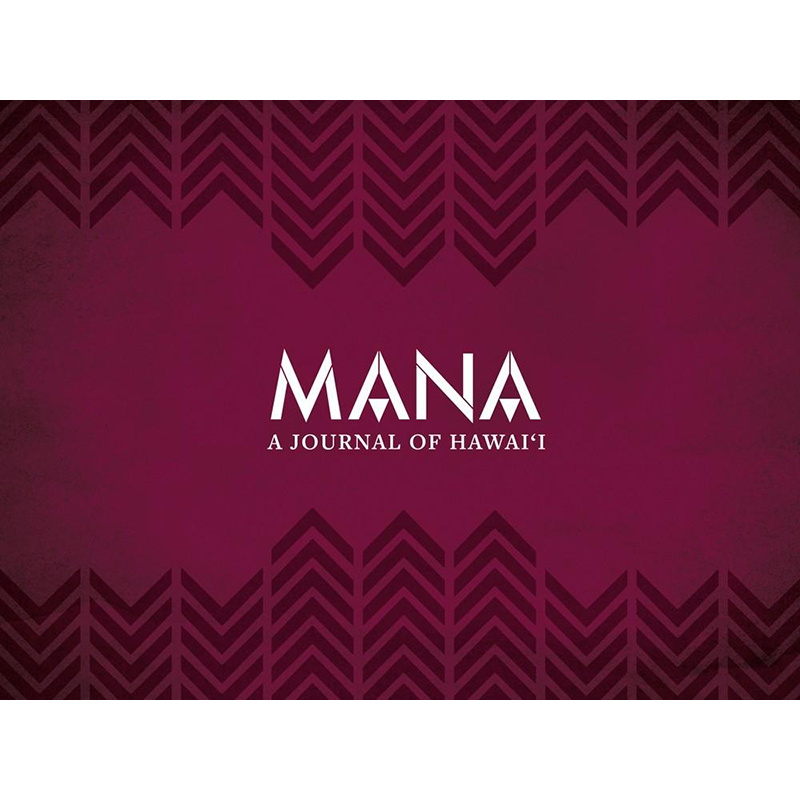 MANA: A Journal of Hawai'i