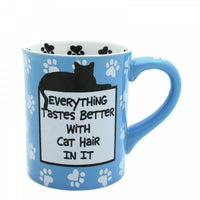 Fathers day Birthday Gift  Mug Birthday present Presents  its a blue mug with white cat paws and a black cat saying Everything tastes better with cat hair in it