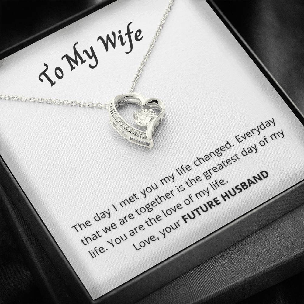 To My Wife - The day I met you my life changed - Necklace and Card