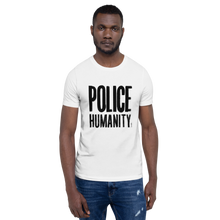 Load image into Gallery viewer, Police Humanity T-Shirt by Florencio Zavala
