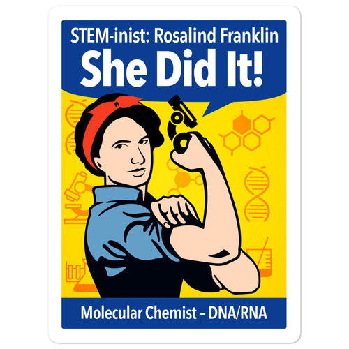 STEM-inist Rosalind Franklin Stickers by Melanie Green