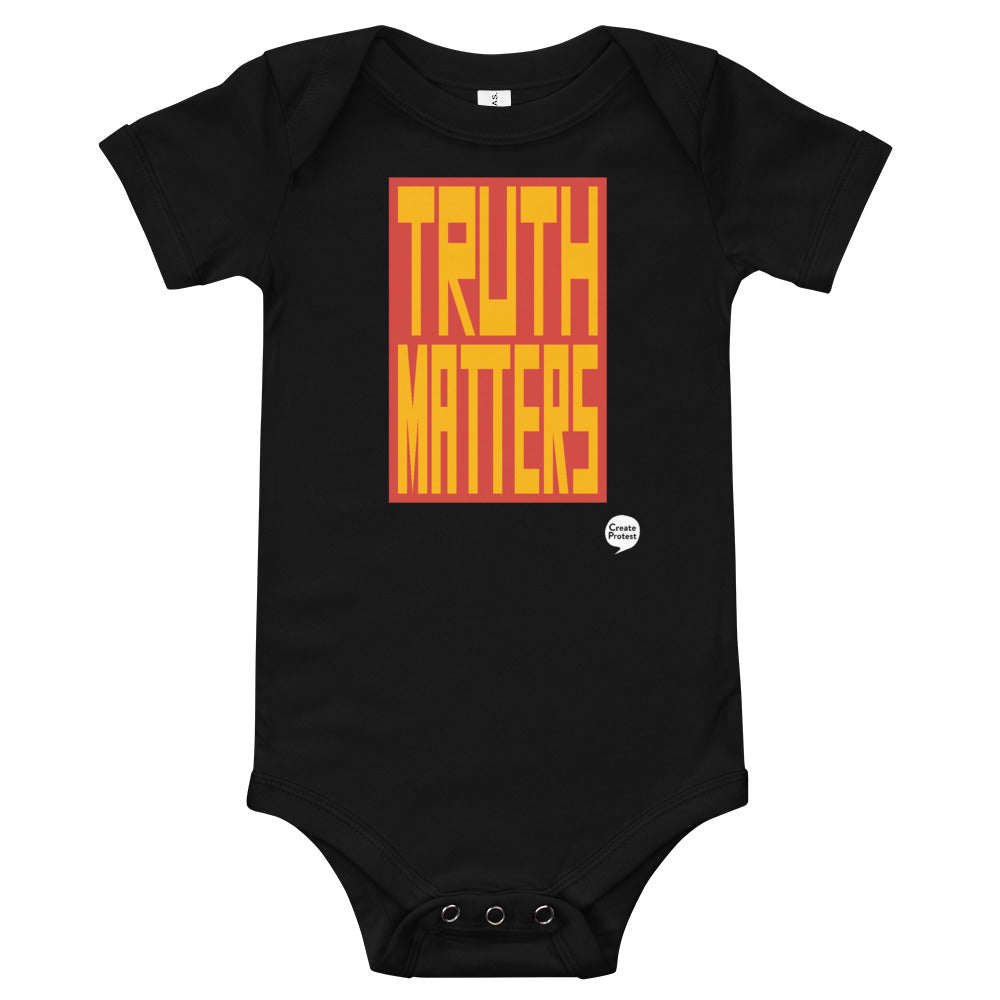 Truth Matters Baby One Piece by Juliette Bellocq