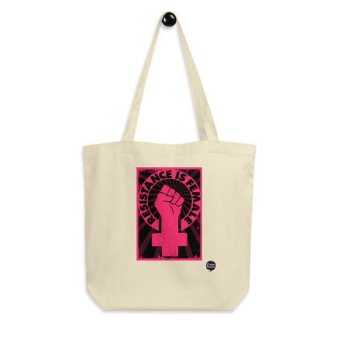 Resistance is Female Eco Tote Bag by Melanie Green