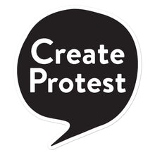 Load image into Gallery viewer, Create Protest Stickers - Black