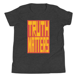 Truth Matters Youth T-Shirt by Juliette Bellocq