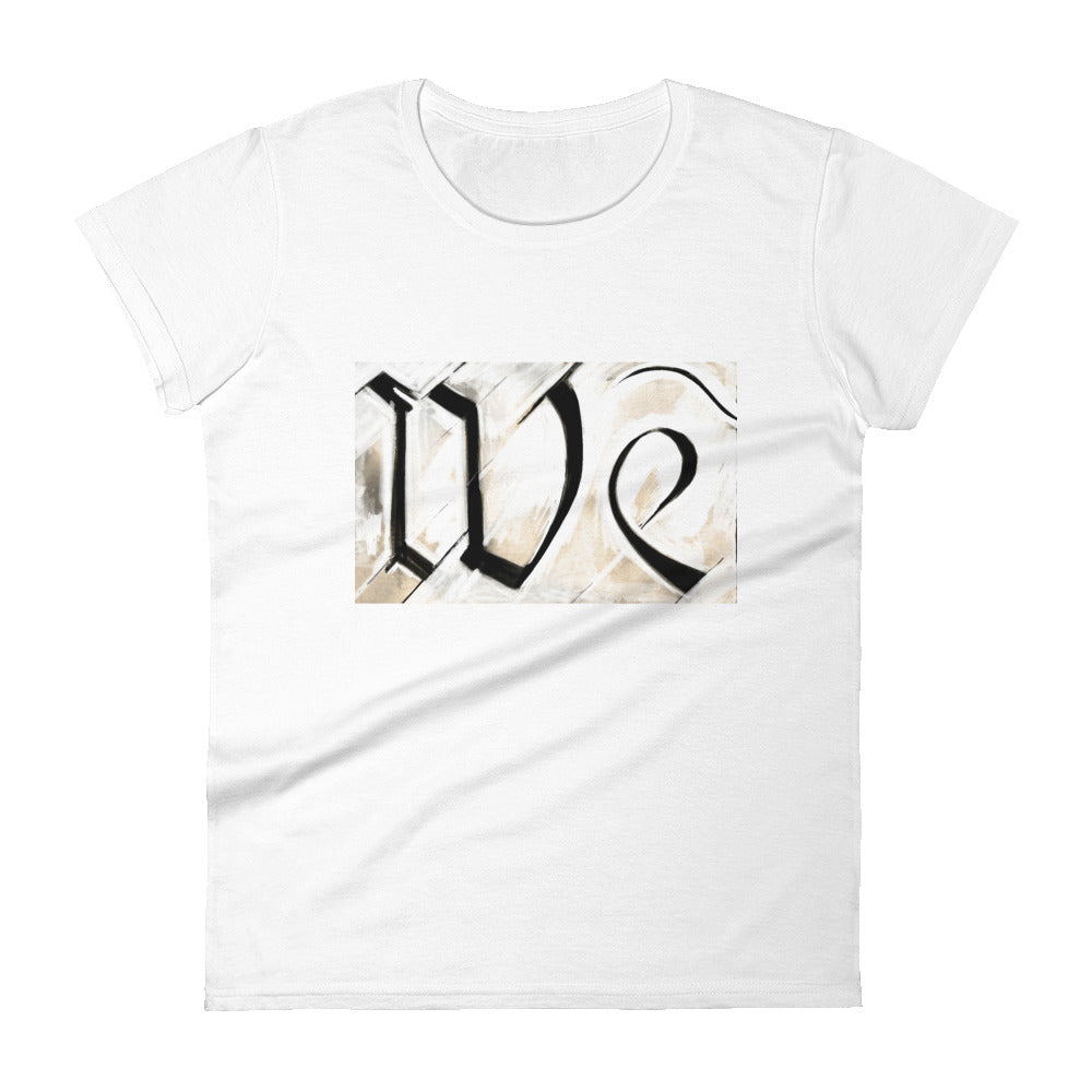 We Women's T-Shirt by Stephen Glassman