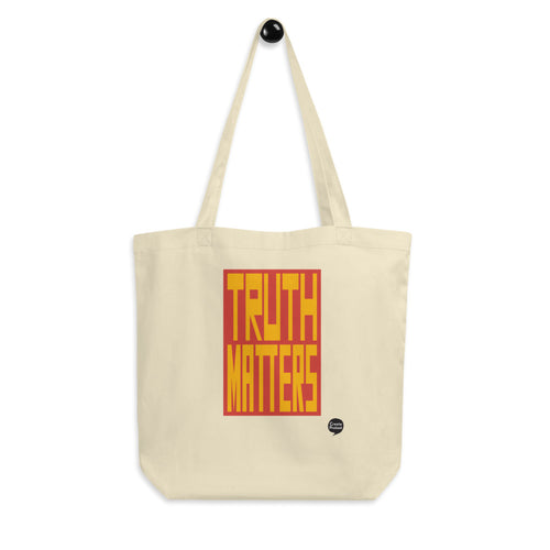 Truth Matters Eco Tote Bag by Juliette Bellocq
