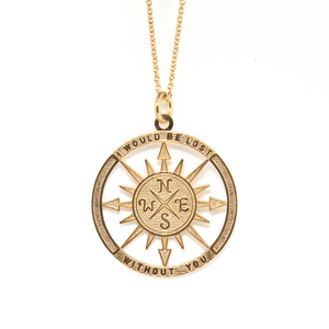"Compass Necklace ""I Would Be Lost Without You"""