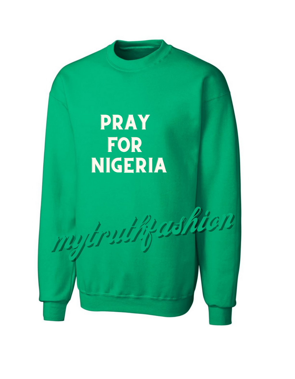 PRAY FOR NIGERIA SWEATSHIRT