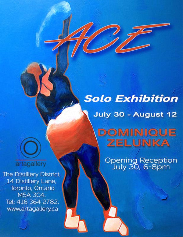 Dominique Zelunka Solo Exhibition - July 22, 2015