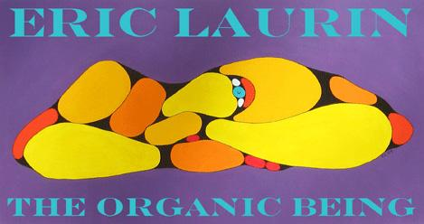 THE ORGANIC BEING - August 28 - September 10, 2004