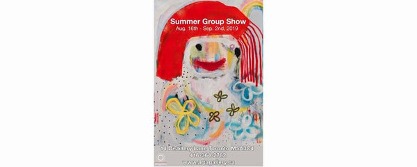 SUMMER GROUP SHOW - August 16 - September 2, 2019