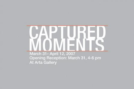 CAPTURED MOMENTS - March 31 - April 12, 2007