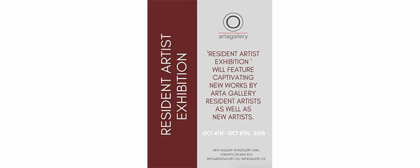 RESIDENT ARTIST EXHIBITION - October 4 - 8, 2018