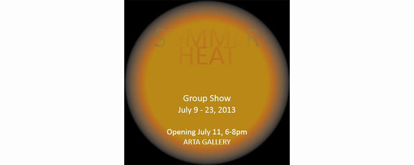 ANNUAL SUMMER SHOW 2013 - July 9 - 23, 2013