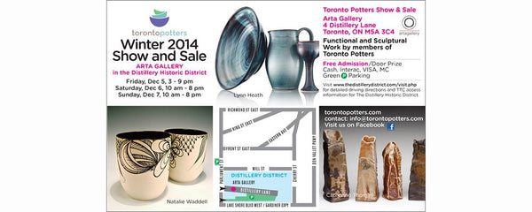 TORONTO POTTERS WINTER SHOW & SALE AT ARTA - December 5 - 7, 2014