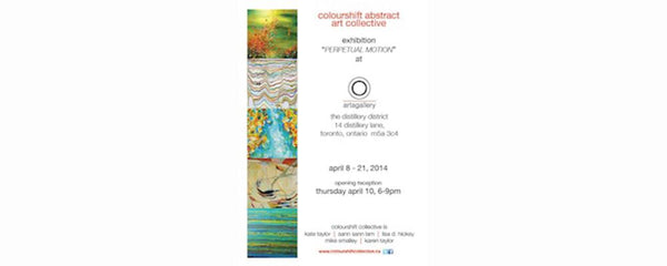 COLOURSHIFT: PERPETUAL MOTION - April 8 - 21, 2014