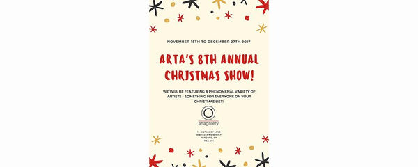 ARTA'S 8TH ANNUAL CHRISTMAS SHOW! - November 15 - December 27, 2017