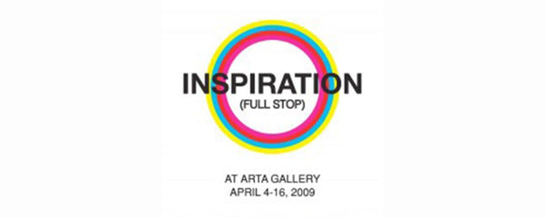 INSPIRATION (FULL STOP) - March 14 - April 2, 2009