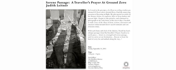 SERENE PASSAGE: A TRAVELLER'S PRAYER AT GROUND ZERO - September 11 - 11, 2011