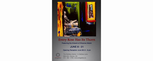 EVERY ROSE HAS ITS THORN - June 8 - 21, 2016