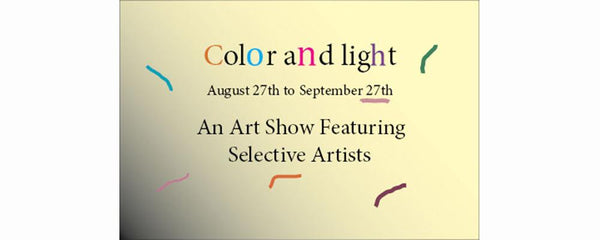 COLOR AND LIGHT - August 27 - September 27, 2013