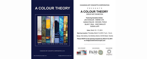 A COLOUR THEORY - March 10 - 17, 2014