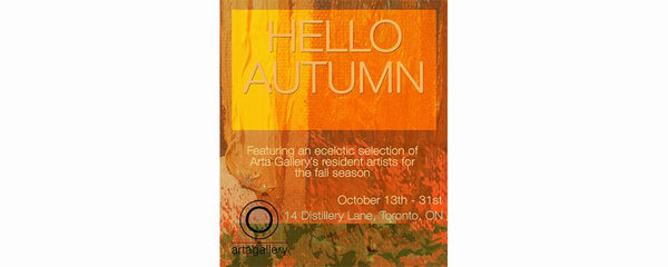 HELLO AUTUMN - October 13 - 31, 2016