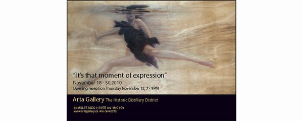 ITS THAT MOMENT OF EXPRESSION - November 18 - 30, 2010
