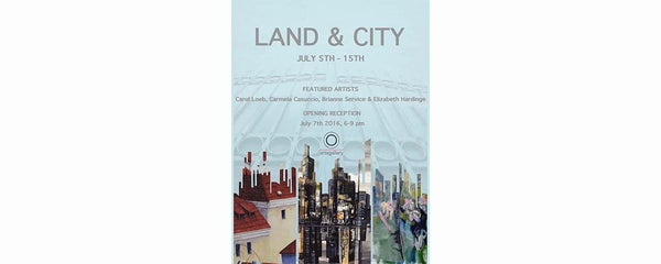 LAND & CITY - July 5 - 15, 2016